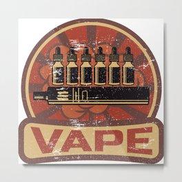 Vape Propaganda   Vaper Vaping E-Cigarette Metal Print
