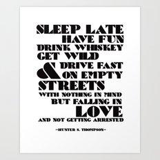 Sleep Late... Art Print
