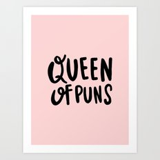 Queen Of Puns - Hand lettered Typography Art Print