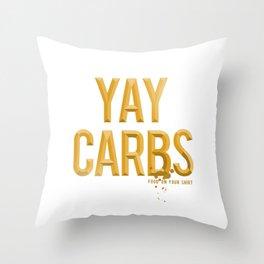 yay carbs Throw Pillow