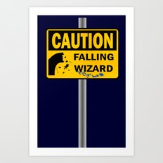 Caution: Falling Wizard Art Print