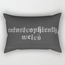 Not like the other girls... (catastrophically weird) Rectangular Pillow