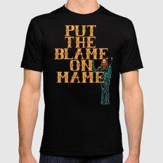 Put The Blame On Mame Mens Fitted Tee Black MEDIUM
