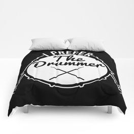 I Prefer The Drummer | Music Bands Comforters