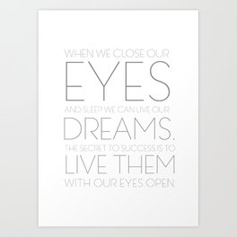 When We Close Our Eyes Art Print