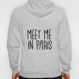 Meet me in Paris Hoody