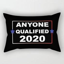 ANYONE QUALIFIED 2020 Rectangular Pillow