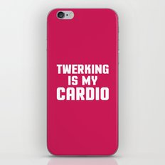Twerking Is My Cardio Funny Gym Quote iPhone & iPod Skin