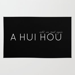 A HUI HOU (BLACK) UNTIL WE MEET AGAIN Rug