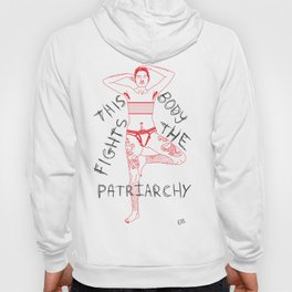 This Body Fights The Patriarchy Hoody