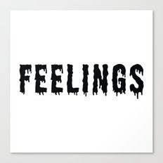 Too Many Feelings Canvas Print