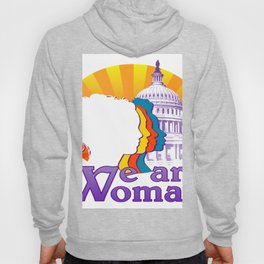 We are Woman White Hoody