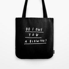 DO I?  Tote Bag