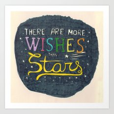 There are more wishes than stars Art Print