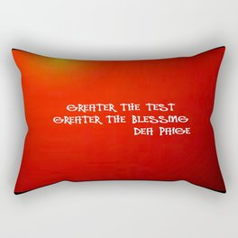 GREATER THE TESTS GREATER THE BLESSINGS Rectangular Pillow
