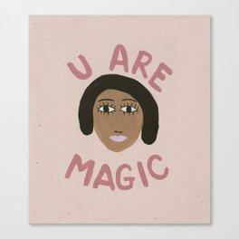 U Are Magic Canvas Print