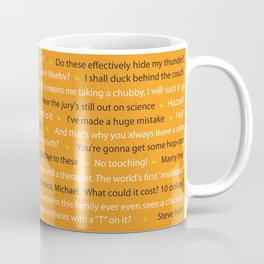 Arrested Devel Quotes Coffee Mug