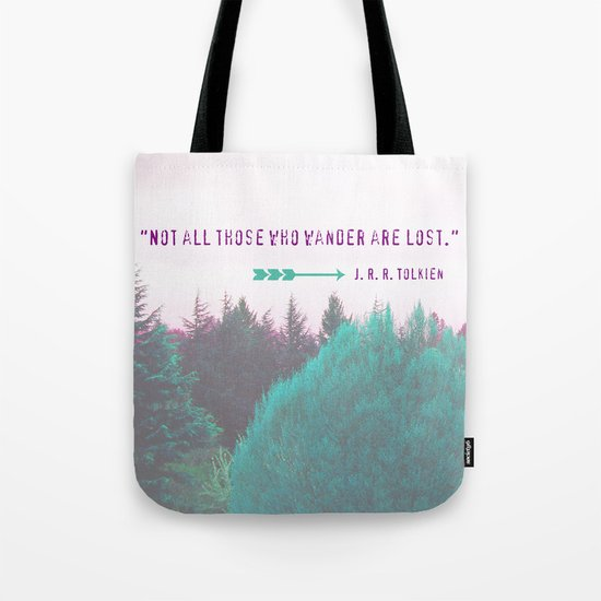 """Dreamland Forest - J. R. R. Tolkien Quote - """"Not all those who wander are lost."""" Tote Bag"""