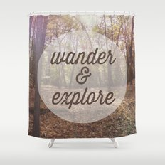 Wander and Explore Shower Curtain