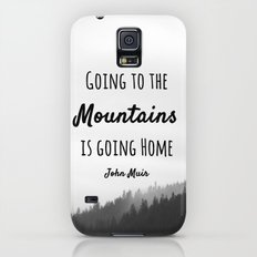 Going to the Mountains is going Home Galaxy S5 Slim Case