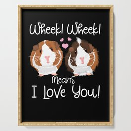 Wheek mean I Love You Guinea Pig Cavy Roddent Serving Tray