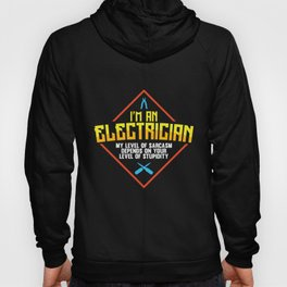Mens I`m An Electrician product | Funny Sarcasm Tee Idea Hoody