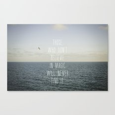 Those who don't believe... Canvas Print