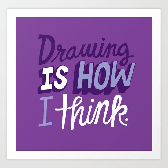 How I Think Art Print