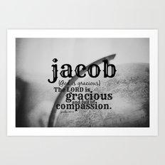 Jacob gracious Art Print