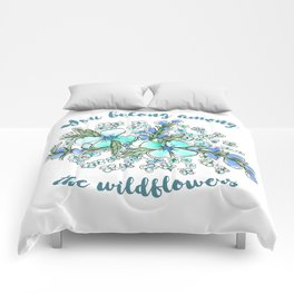 You belong among the wildflowers. Tom Petty quote. Watercolor illustration. Comforters