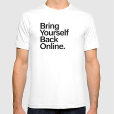 Bring Yourself Back Online Typography White Mens Fitted Tee MEDIUM