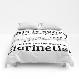 Not scary for clarinetists Comforters