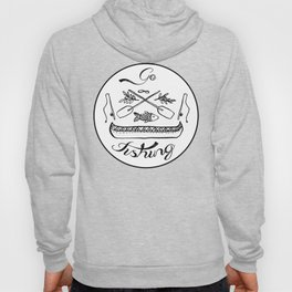 Go Fishing Hoody