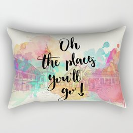Oh the places you will go Quote Rectangular Pillow