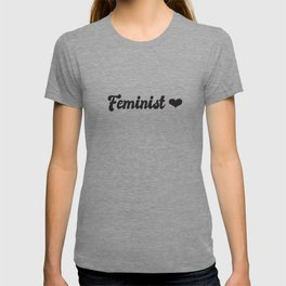 Feminism Collection :: Feminist in Black Type T-shirt
