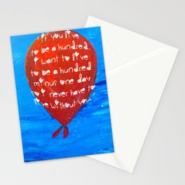 If you live to be a hundred... Stationery Cards