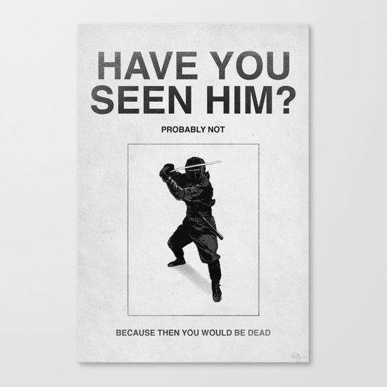 Have you seen him? Canvas Print