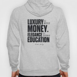 Sacha Guitry, inspirational quote, classy gentleman luxury & money, elegance & education, politeness Hoody
