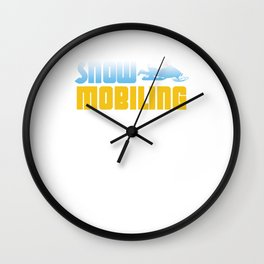 Snowmobiling Snowmobile Ski Racing Snowmachine Winter Travel Gifts Wall Clock