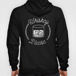 Whiskey Please 2 Hoody