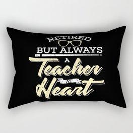 Always Teacher At Heart Teacher Retirement Retired School Gifts Rectangular Pillow