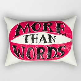 More Than Words Rectangular Pillow