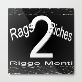 Riggo Monti Design #19 - Rags 2 Riches Metal Print