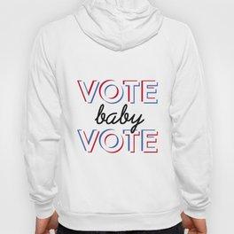 Vote Baby Vote 030116 Hoody