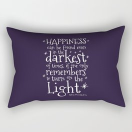 HAPPINESS CAN BE FOUND EVEN IN THE DARKEST OF TIMES - DUMBLEDORE QUOTE Rectangular Pillow