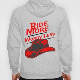 Equestrian Ride More Worry Less Design Hoody