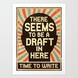 Writer Writer  Time To Write Art Print