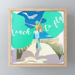 Teach Me To Fly Framed Mini Art Print