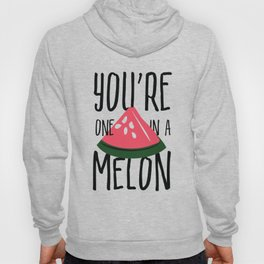 You're One In A Melon Pun Hoody