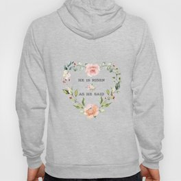 Pink Blush Cream Flowers He Is Risen As He Said Easter Quote Hoody